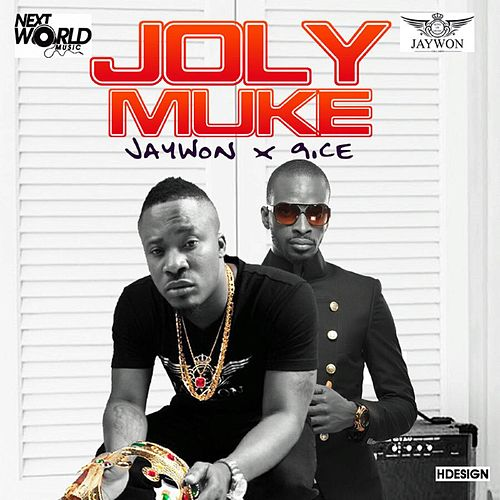 Joly Muke (feat. 9ice) by Jaywon