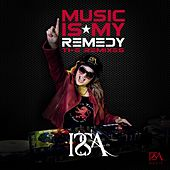 Music Is My Remedy: The Remixes by Issa