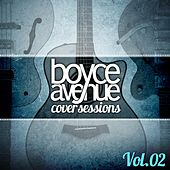 Cover Sessions, Vol. 2 by Boyce Avenue