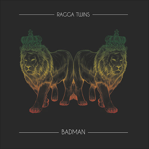 Badman by Ragga Twins
