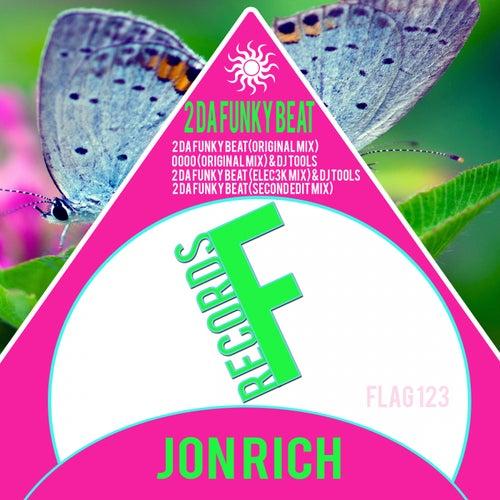 2 Da Funky Beat - Single by Jon Rich