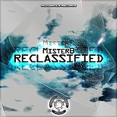 Reclassified - Single by Mr. B