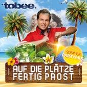 Auf die Plätze, Fertig, Prost (Sommer-Partymix) by Tobee