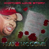 Another Love Story by Frank McComb