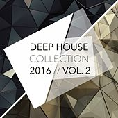Deep House Collection 2016, Vol. 2 by Various Artists