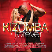 Kizomba Forever by Various Artists