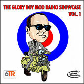 The Glory Boy Mod Radio Showcase, Vol. 1 by Various Artists