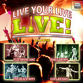 Live Your Live, Live! von Various Artists