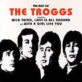 The Best Of The Troggs by The Troggs