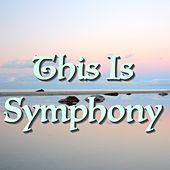 This Is Symphony by Various Artists