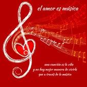 El Amor Es Música by Various Artists