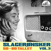 Slagerønsker Vol.3 by Various Artists