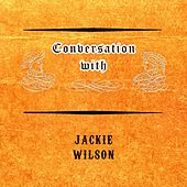 Conversation with by Jackie Wilson