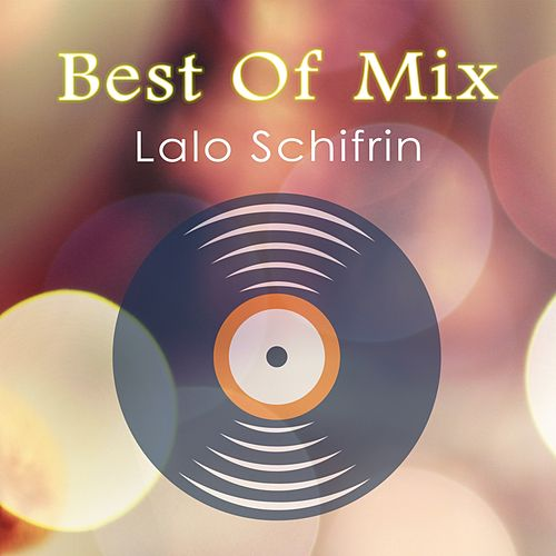 Best Of Mix von Lalo Schifrin