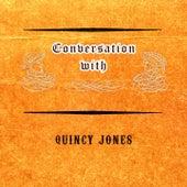 Conversation with von Quincy Jones