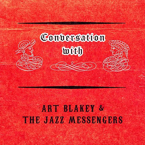 Conversation with von Art Blakey