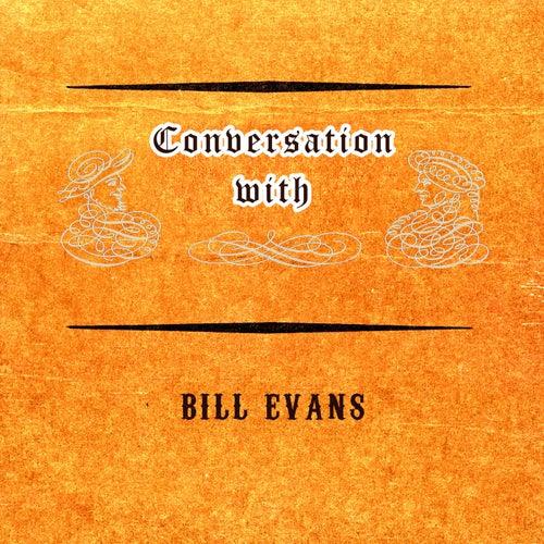 Conversation with von Bill Evans