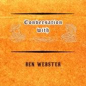 Conversation with von Ben Webster