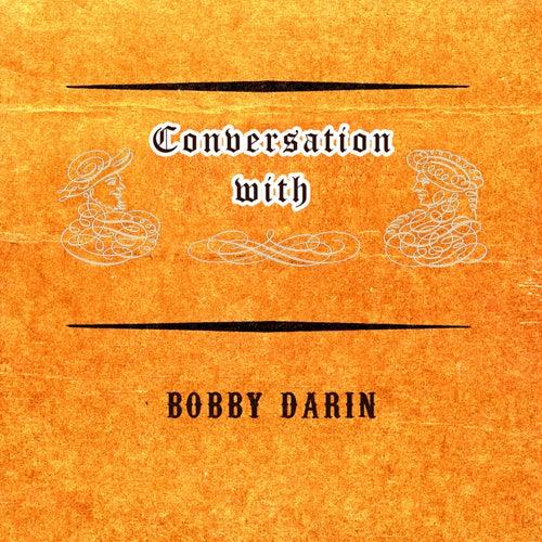 Conversation with von Bobby Darin