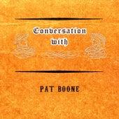 Conversation with von Pat Boone