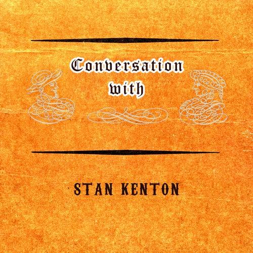 Conversation with von Stan Kenton