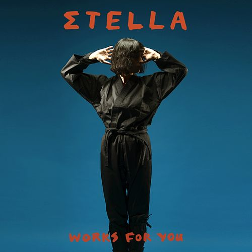Works for You by Stella