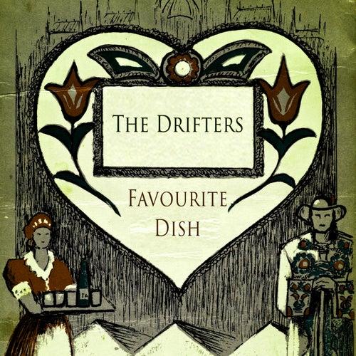 Favourite Dish von The Drifters