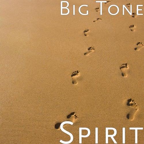 Spirit by Big Tone