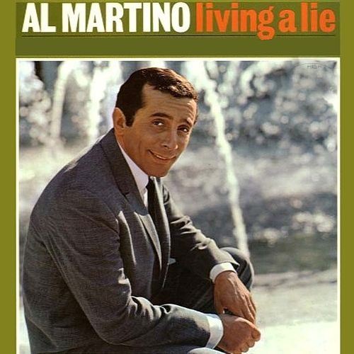 Living a Lie by Al Martino