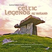 Celtic Legends of Ireland by Gomer Edwin Evans