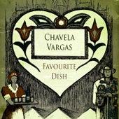 Favourite Dish von Chavela Vargas
