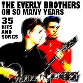The Everly Brothers (35 Hits And Songs) von The Everly Brothers