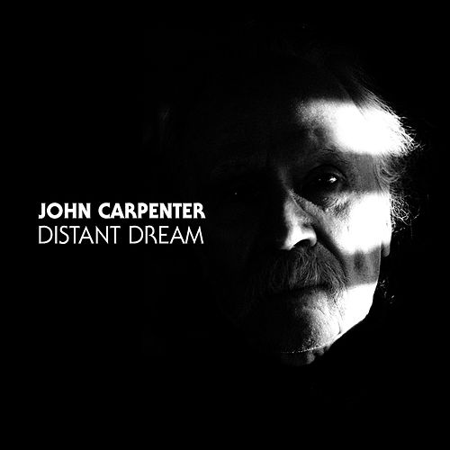 Distant Dream by John Carpenter