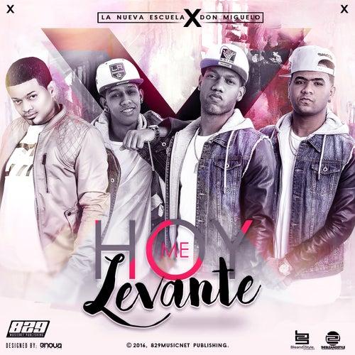 Hoy Me Levante by Nueva Escuela