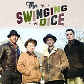The Swinging Dice by The Swinging Dice