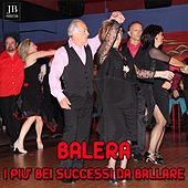 Balera (I piu' bei successi da ballare) by Various Artists