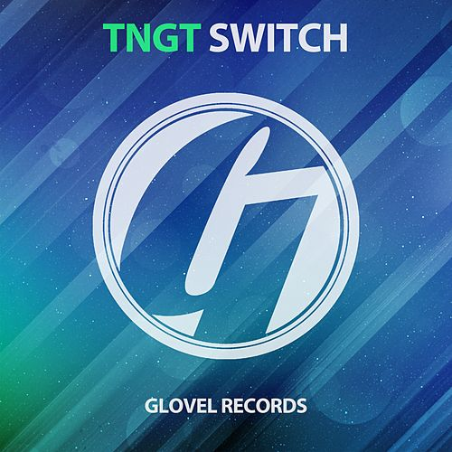 Switch by Tngt