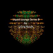 Liquid Lounge Series B by Living Room