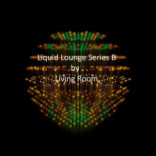Liquid Lounge Series B by Living Room