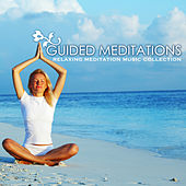 Guided Meditations & Self-Hypnosis - A Relaxing Meditation Music Collection for Stress Relief and Relaxation by Various Artists
