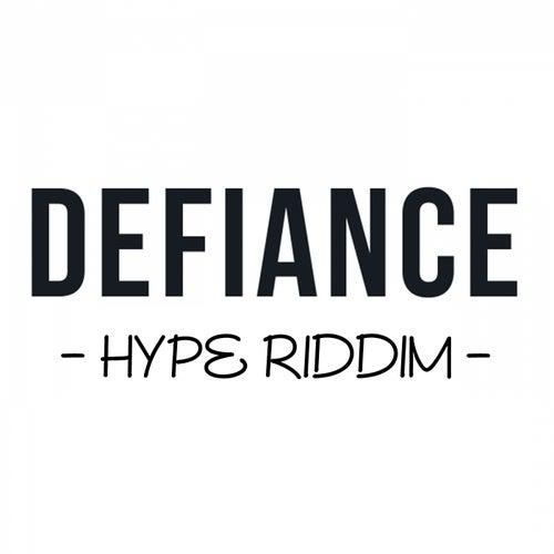Hype Riddim by Defiance