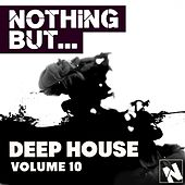 Nothing But... Deep House, Vol. 10 - EP by Various Artists