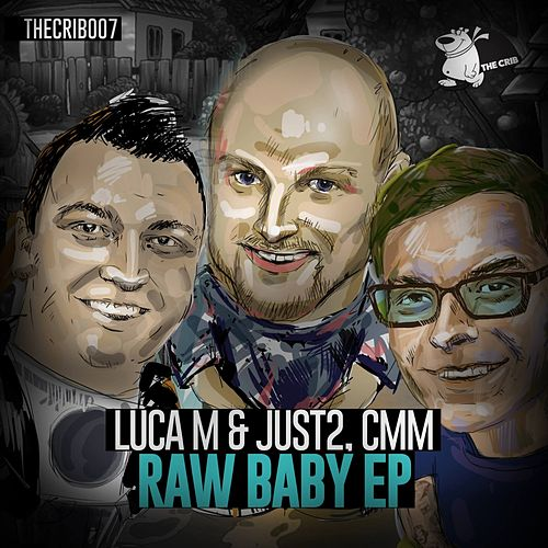 Raw Baby - Single by Luca M