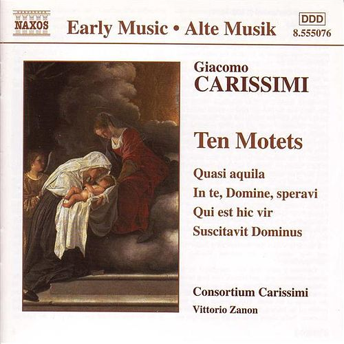 Ten Motets by Giacomo Carissimi