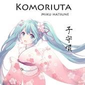 Komoriuta by Hatsune Miku