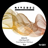 Old Soul EP by Bruce