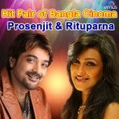Hit Pair of Bangla Cinema Prosenjit & Rituparna by Various Artists
