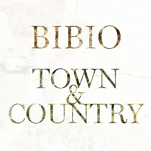 Town & Country by Bibio