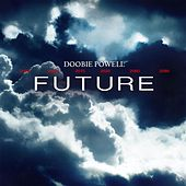 Future by Doobie Powell
