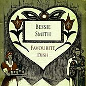 Favourite Dish by Bessie Smith